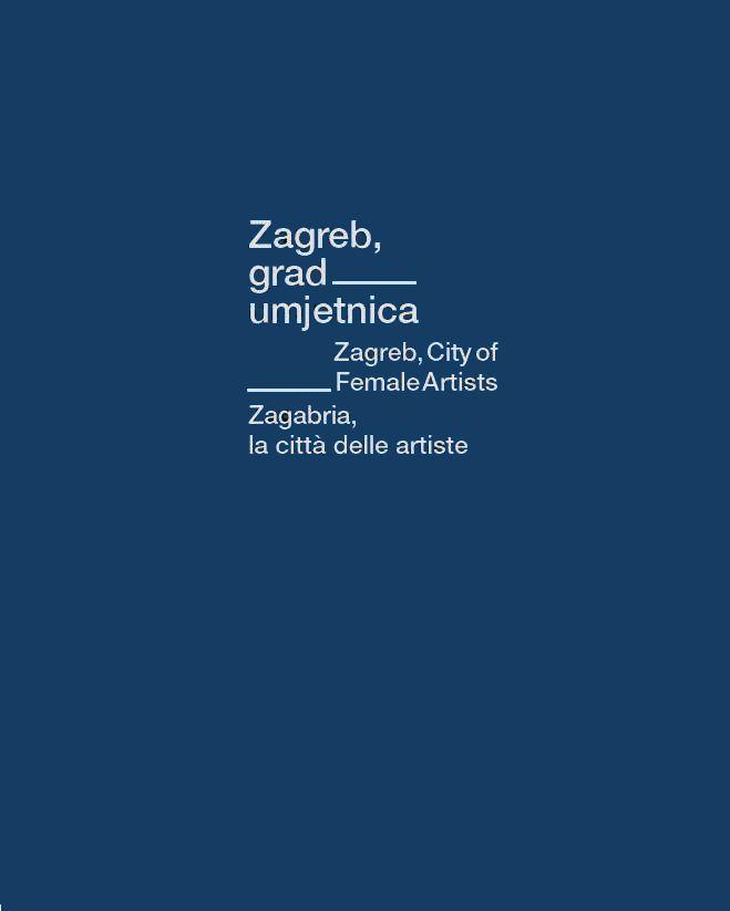 naslovnica kataloga izložbe Zagreb - grad umjetnica